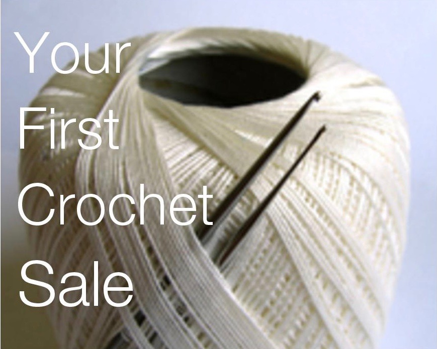 Your First Crochet Sale