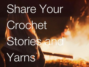 Share Your Crochet Stories and Yarns-page-001 (1)
